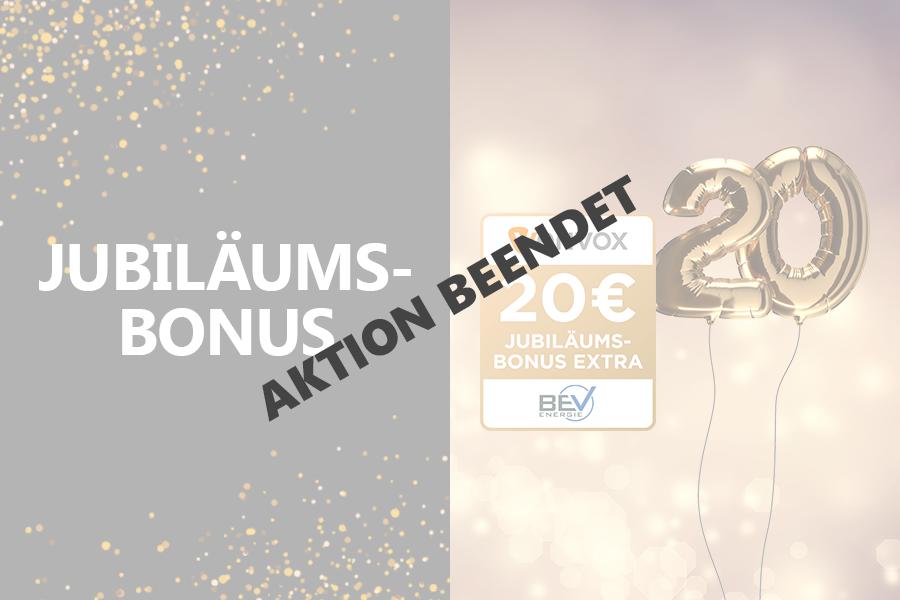 Jubiläums-Bonus BEV beendet